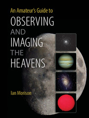 An Amateur's Guide to Observing and Imaging the Heavens