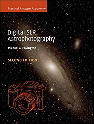 Digital SLR Astrophotography 2nd Edition
